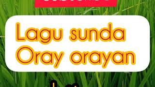 Download Mp3 Lagu Sunda~oray-orayan