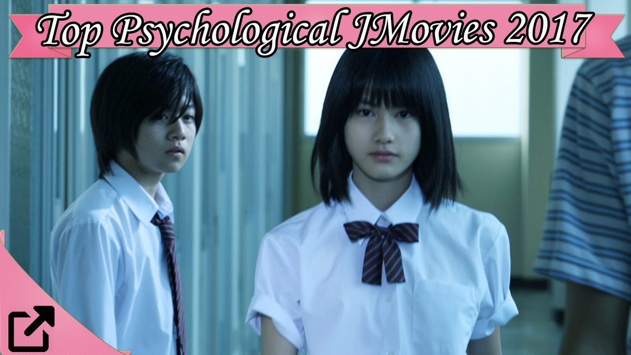 Top 10 Psychological Japanese Movies 2017 All The Time - Youtube