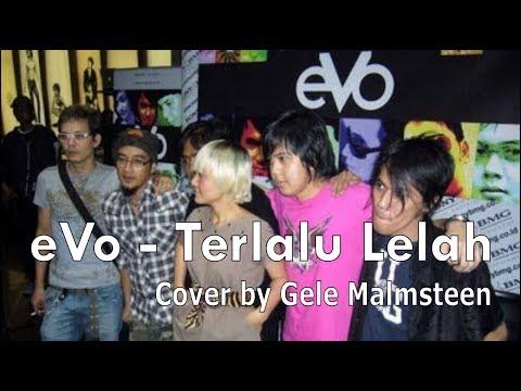 Evo ~ Terlalu Lelah (Cover) by Gele Malmsteen