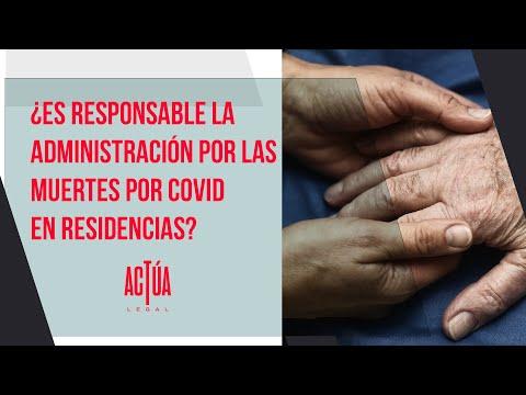 ¿Es responsable la administración por las muertes por COVID en residencias?