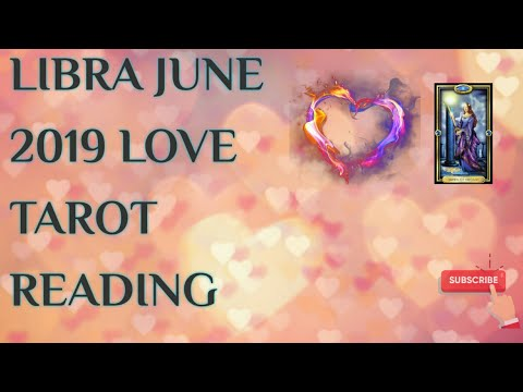 LIBRA JUNE 2019 LOVE TAROT READING-TAKE OF THE ROSE TINTED GLASSES GET WHAT  YOU WANT!