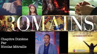 ROMAINS 10: L'épître Qui Bouleversa Le Monde Chapitre 10