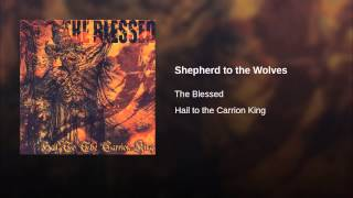 Shepherd to the Wolves