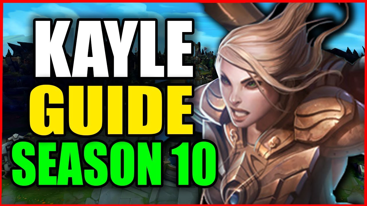 How to Play KAYLE for BEGINNERS (Best Build, Runes, Season 10) S10 Kayle Gameplay Guide