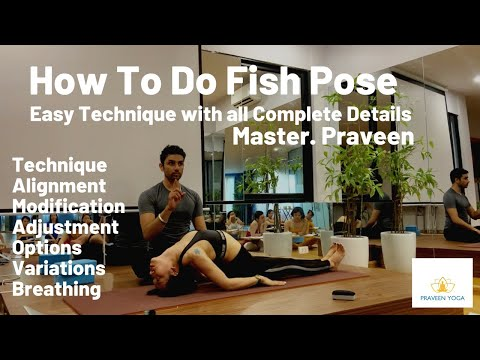 Matasya Asana  Fish Pose  Complete Technique PraveenYoga