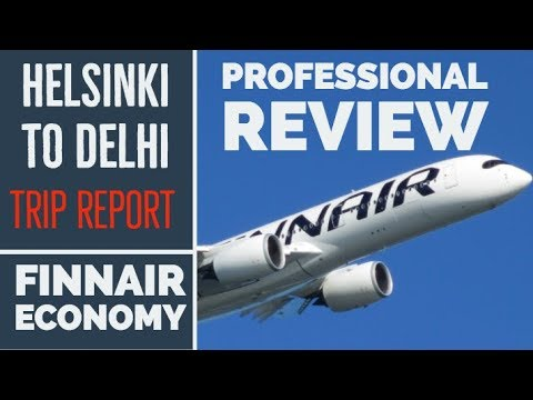 Finnair Economy Class Review and Full Flight Experience -  Helsinki to Delhi - AY 121