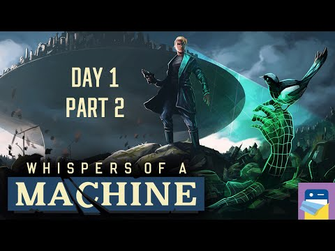 Whispers of a Machine: Walkthrough Day 1 Part 2 - iOS/Android/PC (by Clifftop Games/Raw Fury)