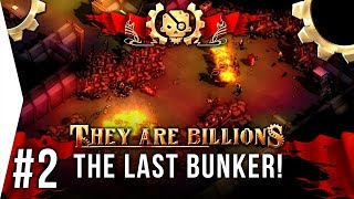 Miss Calliope - They Are Billions ► #2 The Last Bunker - [TAB New Empire Campaign Gameplay]