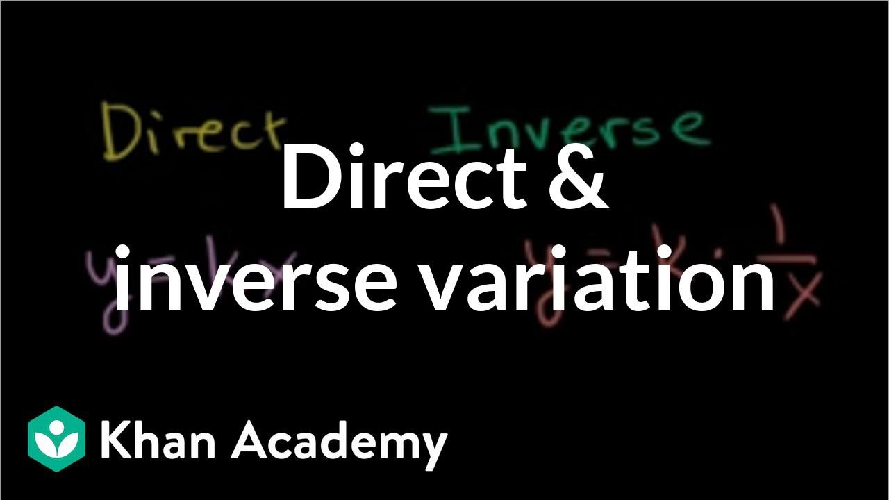 small resolution of Intro to direct \u0026 inverse variation (video)   Khan Academy