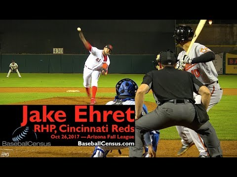 Jake Ehret, RHP, Cincinnati Reds — October 26, 2017 (AFL)