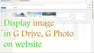 💚👍 Display image in Google Drive, Google Photo on website (2018)