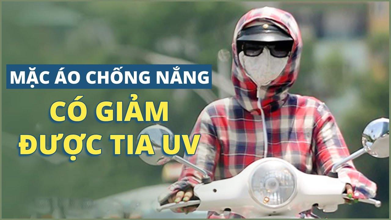 Mặc áo chống nắng có giảm được tia UV không?  BS Phạm Đức Thọ, BV Vinmec Times City