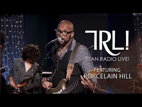 Titan Radio Live! featuring Porcelain Hill