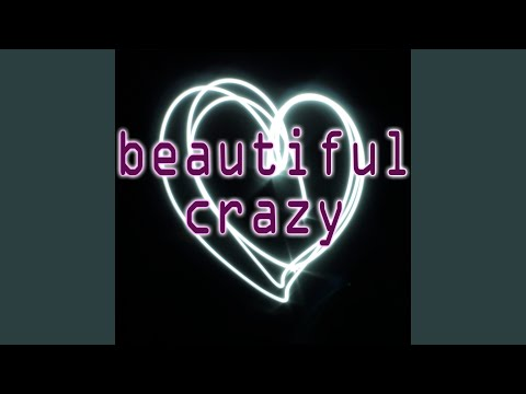 Beautiful Crazy (Instrumental)