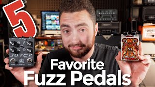 My Top 5 Favorite Fuzz Pedals