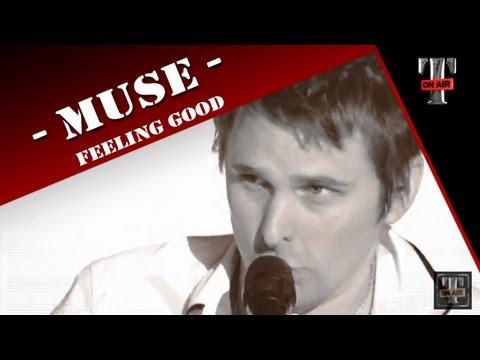 Muse - Feeling Good   TV TARATATA