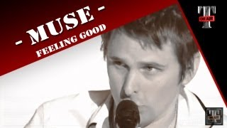 Muse - Feeling Good ( Live TV TARATATA)