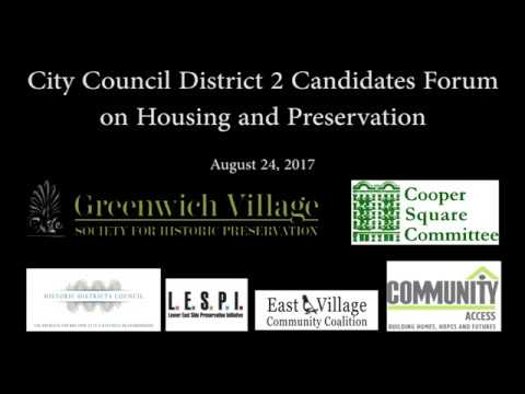 City Council District 2 Candidates Forum on Housing and Preservation 8/24/17