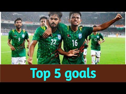 Top 5 Goals Of 2019   Bangladesh National Football Team