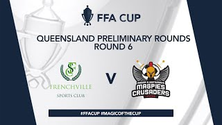 FFA Cup QLD R6 - Frenchville FC vs. Magpies Crusaders United