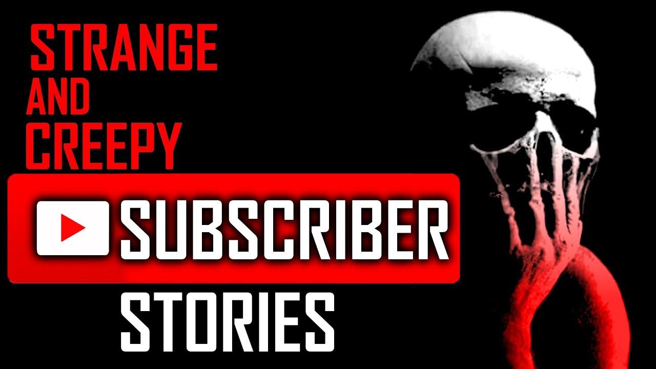 5 TRUE Creepy Stories From SUBSCRIBERS | #TrueScaryStories