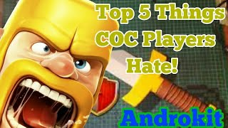 Top 5 Things That Every Clasher Will hate About Clash Of Clans|Clash Of Clans|Things that we hate #1