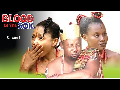 Blood Of The Soil - Latest Nigerian Nollywood Movie