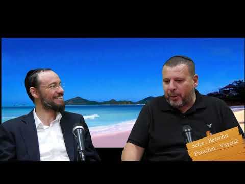 Sefer Berechit : PARACHAT VAYETSE (7) avec le duo Rav Brand et Fabrice