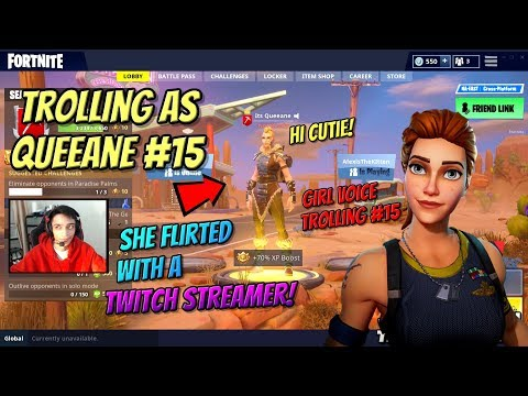 Girl Voice Trolling As The Missing Fortnite Girl #15 Queeane Is Flirting With A Twitch Streamer!