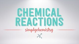 The 5 Different Types of Chemical Reactions