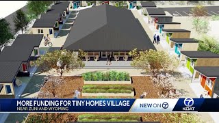 Tiny homes village plans expand with better services