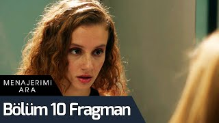 Menajerimi Ara 10. Bölüm Fragman