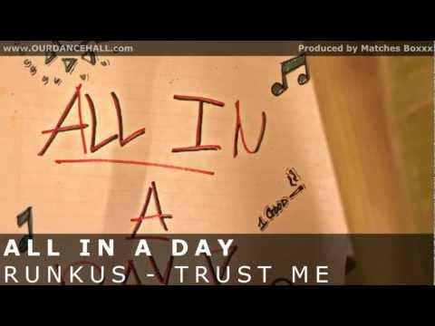 Runkus X Amity - Trust Me | All In A Day