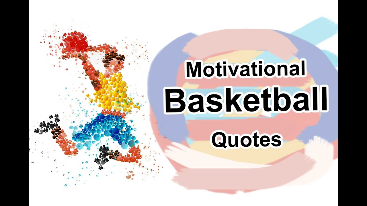 Basketball Quotes | Motivational Basketball Video With Quotes By For Basketball Players