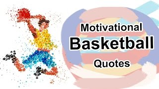 Motivational Basketball Video With Quotes By/For Basketball Players