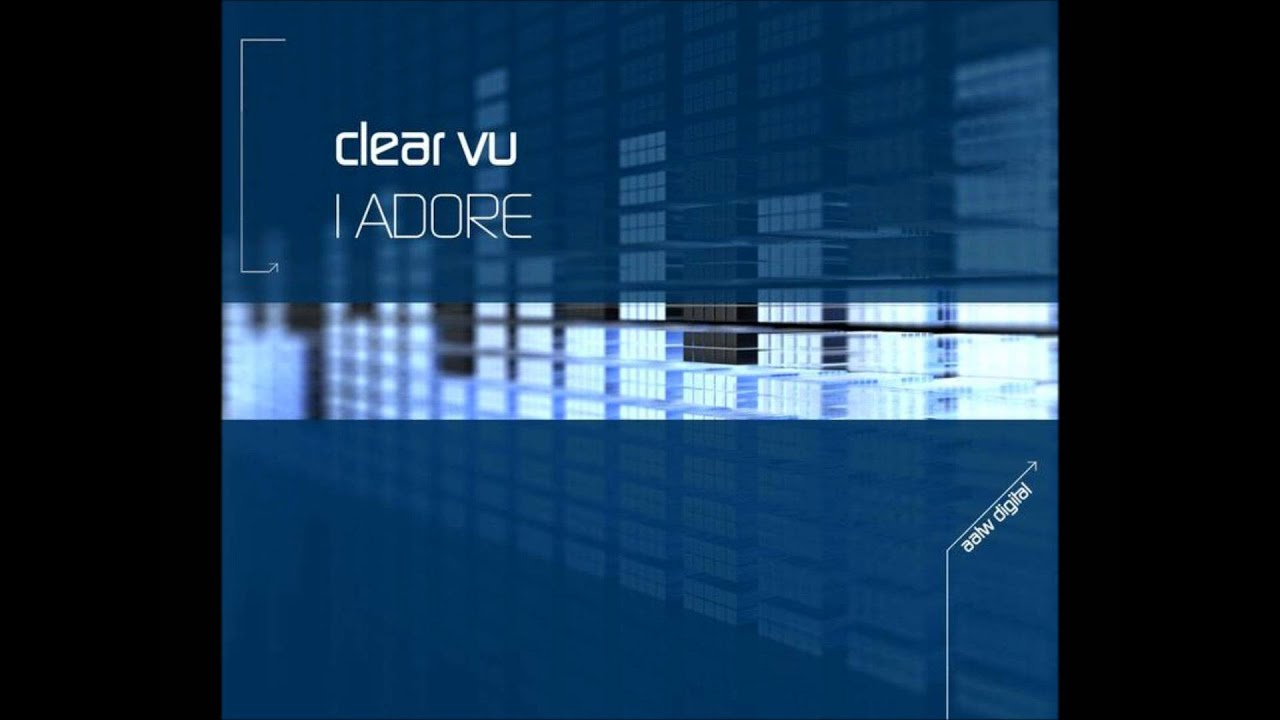 Trance Voices - Clear Vu - I Adore (Kenny Hayes Adoration Mix)
