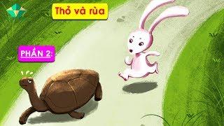 Bài 2: Rùa và Thỏ - Bé Tập Đọc Truyện P2