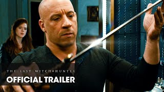 The Last Witch Hunter (2015 Movie - Vin Diesel) – Official Teaser Trailer