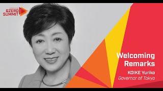 Tokyo Governor Koike Yuriko: Eurasia Group's 2020 GZERO Summit