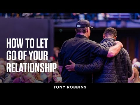 How to let go of your relationship | Tony Robbins Podcast