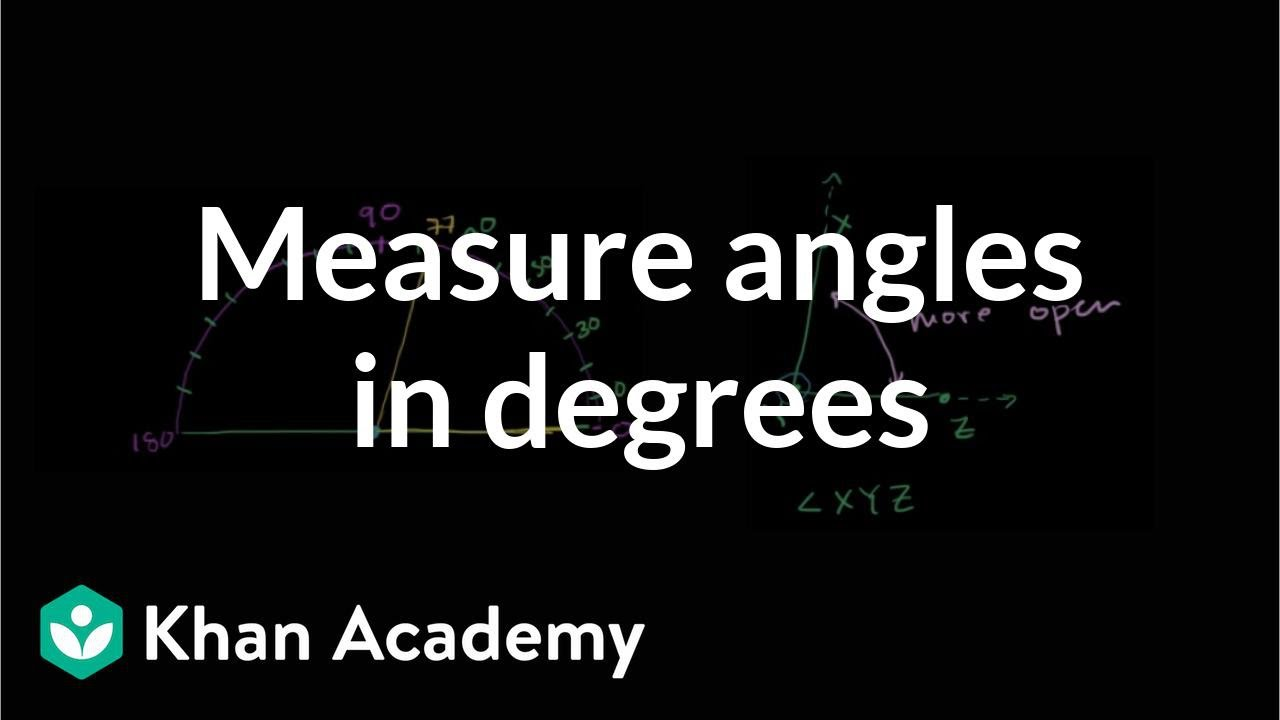 Camera 360 Degrés >> Measuring Angles In Degrees Video Angles Khan Academy