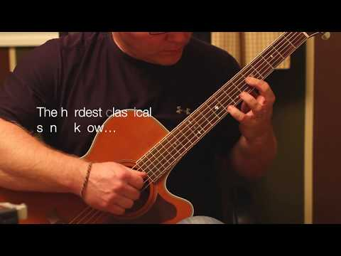 The Hardest Classical Guitar song I know played on my acoustic with my sausage fingers
