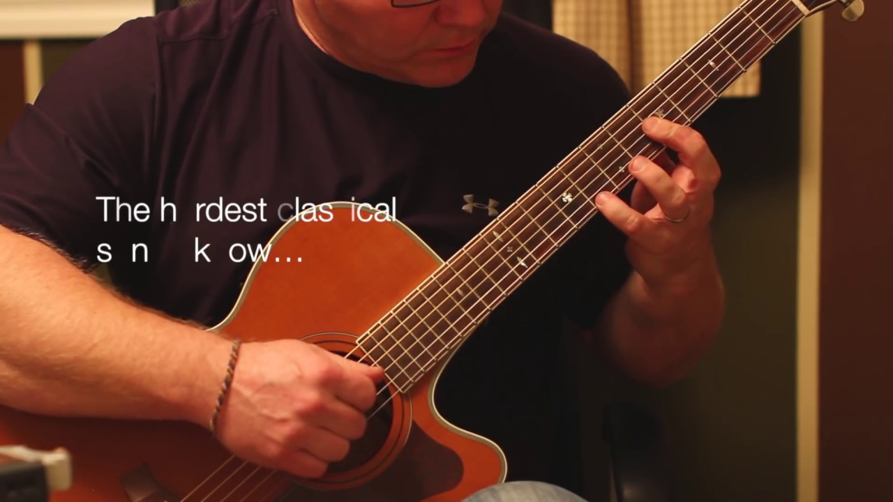 the hardest classical guitar song i know played on my acoustic with