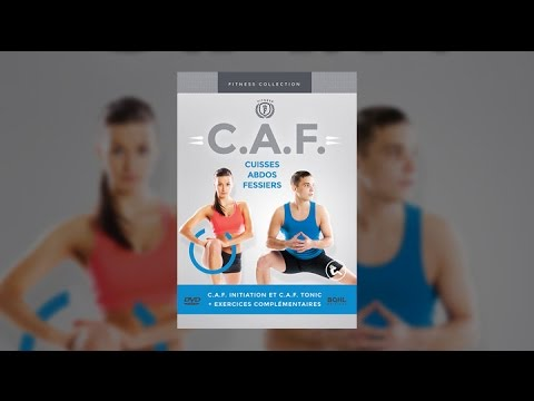 C.A.F - Cuisses - Abdos - Fessiers