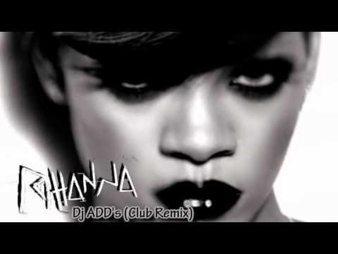 Rihanna Rockstar 101 (MrDJADD Club Remix) (Clean)