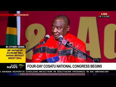 Pres. Cyril Ramaphosa addresses the 13th Cosatu National Congress