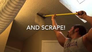 Remove Popcorn Ceilings (quick version)
