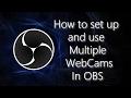 OBS Studio: Setting up and using multiple webcams in OBS Studio