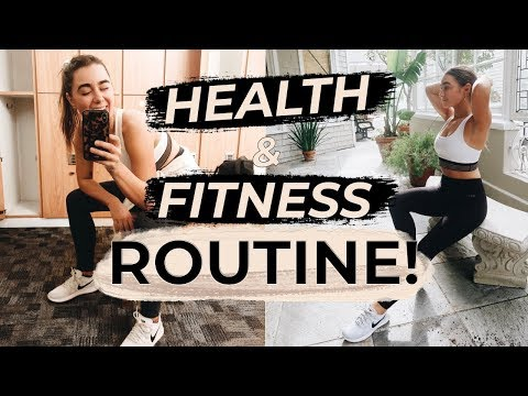 HEALTH & FITNESS ROUTINE 2018! Part 1