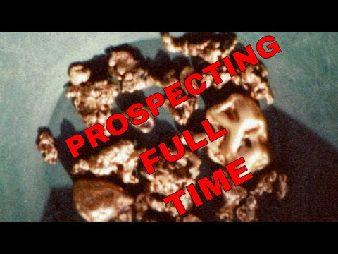 Made more than a living prospecting - Here's how to do it!!!